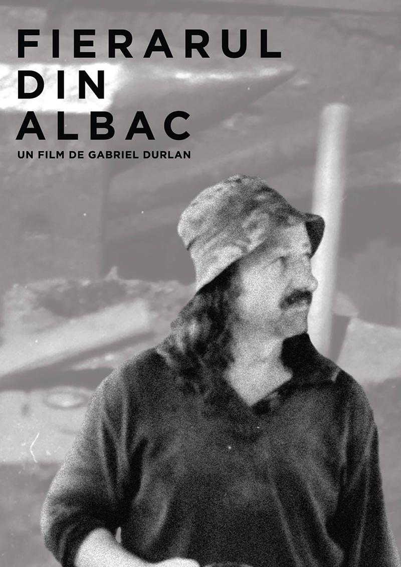 """Afișul filmului """"Fierarul din Albac"""", semnat de regizorul Gabriel Durlan"""