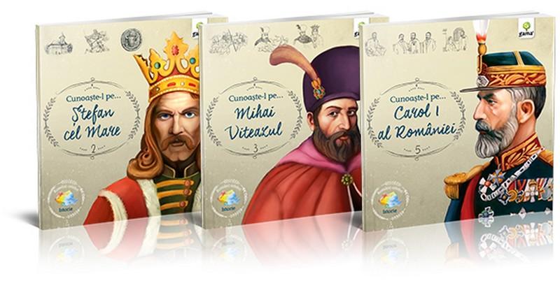 Ștefan cel Mare, Mihai Viteazul și Carol I, câteva figuri istorice pe care fiecare român trebuie să le cunoască