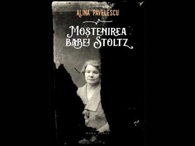 recenzie de carte literatură România Câmpia Bărăganului Moștenirea Babei Stoltz Alina Pavelescu slider