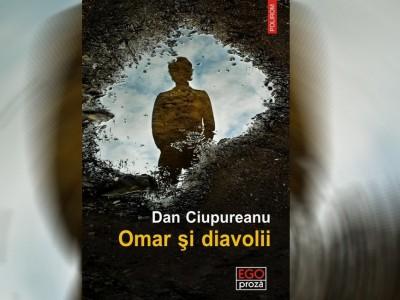 recenzie carte autori români Omar şi diavolii Dan Ciupureanu slider