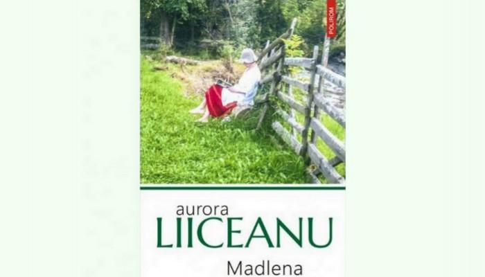 recenzie roman Aurora Liiceanu Madlena