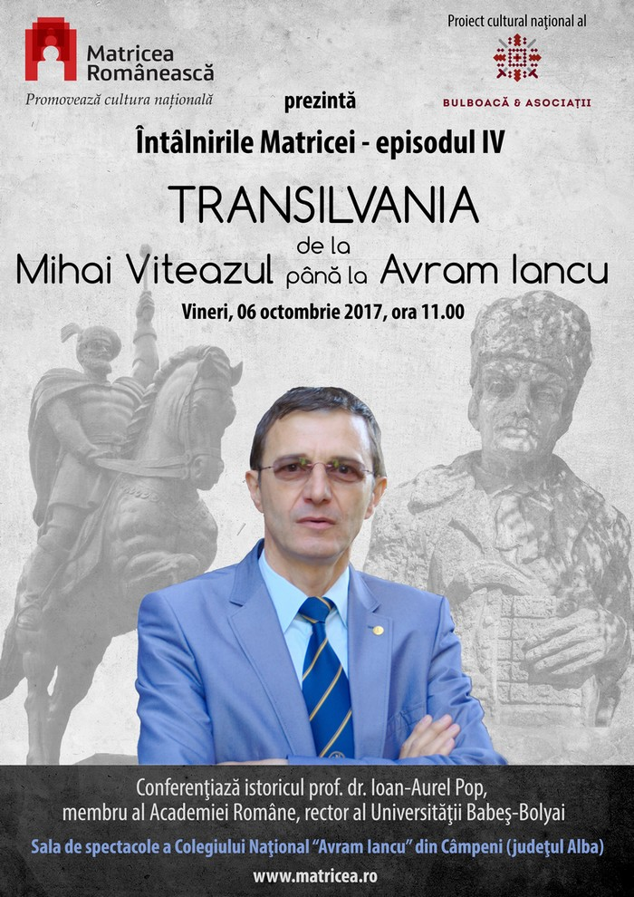 Ioan-Aurel Pop la Întâlnirile Matricei IV afişul conferinţei