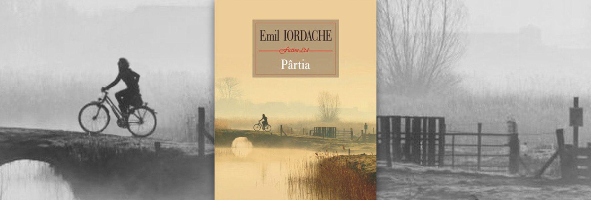 Pârtia Emil Iordache romanul nepublicat în comunism din motive de cenzură slider