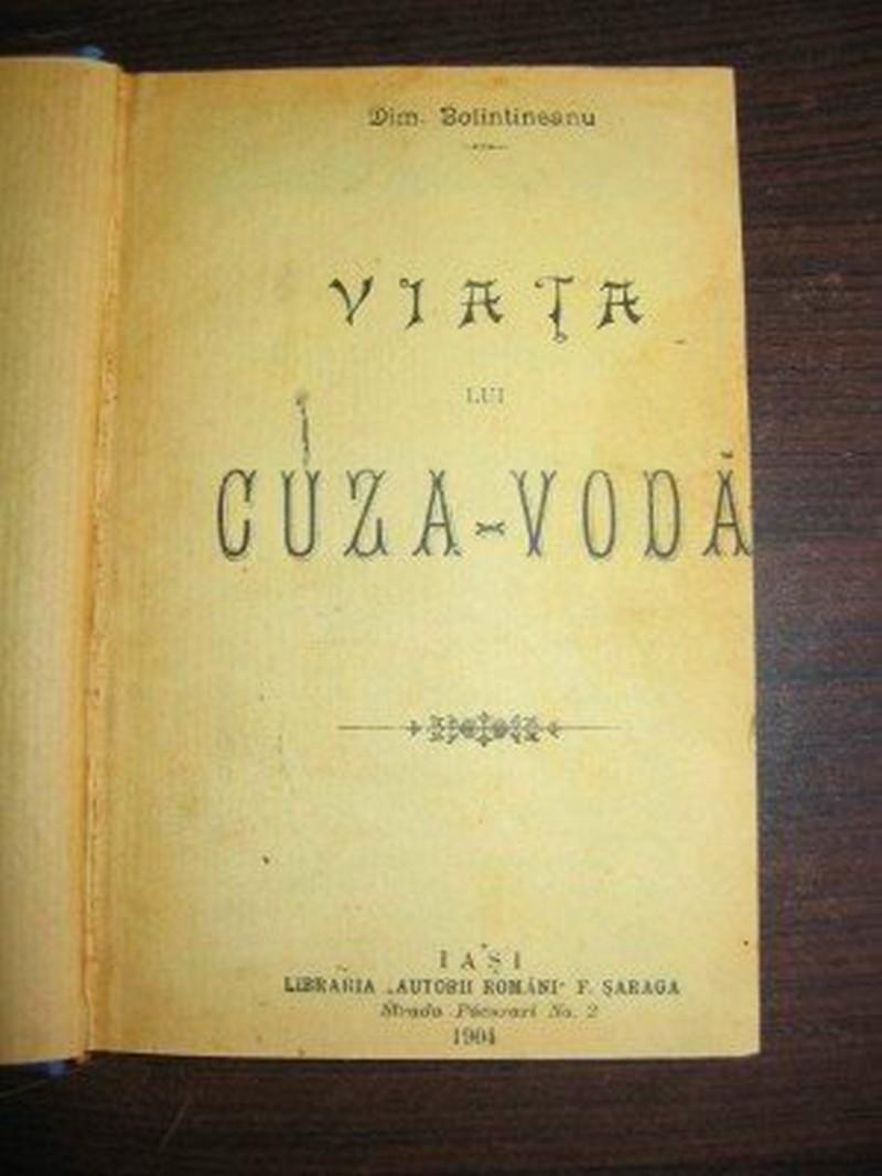 """Volumul """"Viața lui Cuza"""", semnat de către Dimitrie Bolintineanu"""