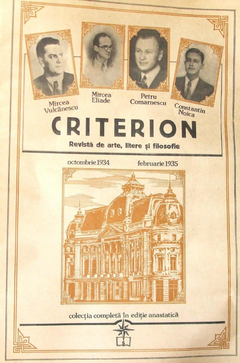 Generația Criterion a numărat în rândurile sale eminențe din filosofia românească: Emil Cioran, Constantin Noica și Mircea Eliade