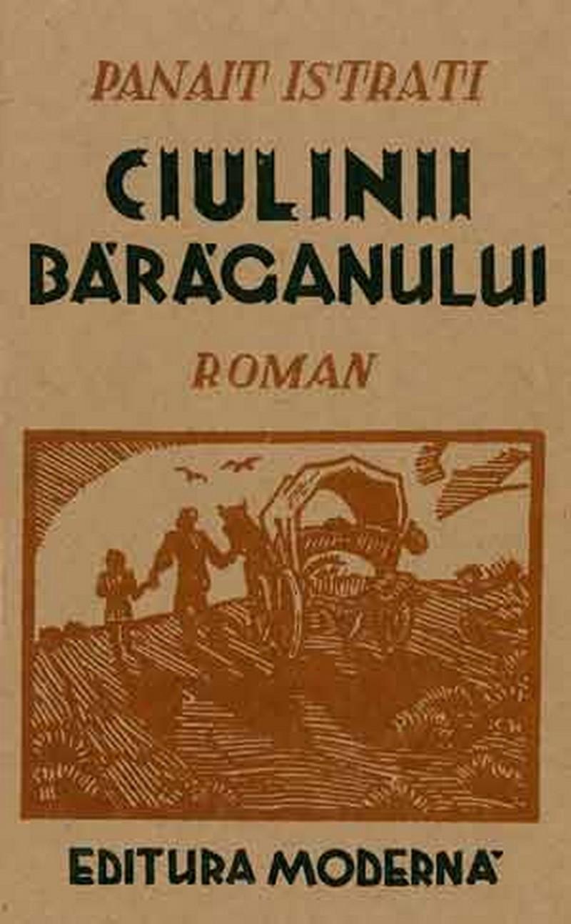 """Coperta romanului lui Panait Istrati, """"Ciulinii Bărăganului"""" (1928)"""