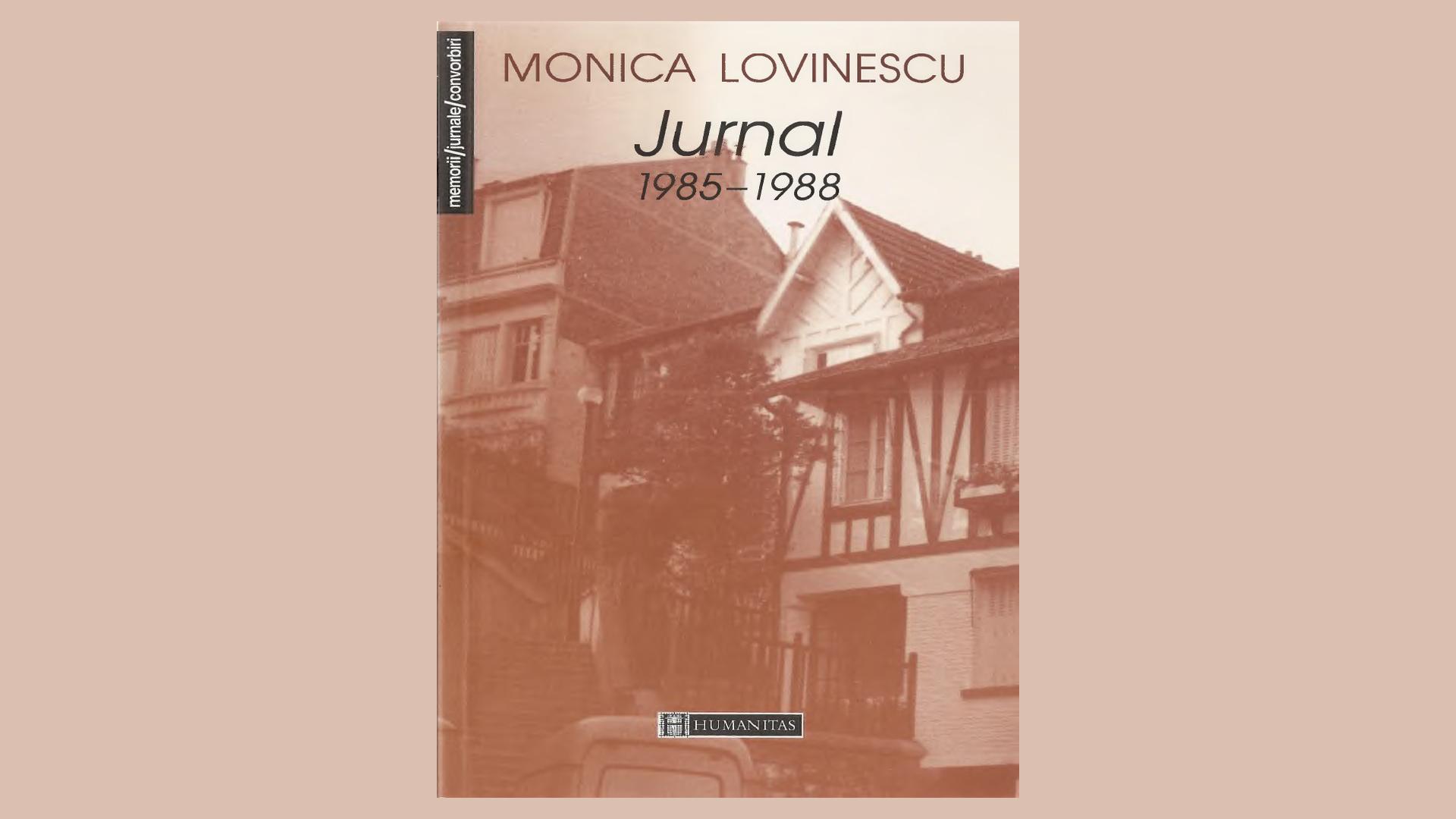 Editura Humanitas a pus în circulație în România opera Monicăi Lovinescu. Opera este încă vie: lupta cu minciuna și impostura nu s-a încheiat
